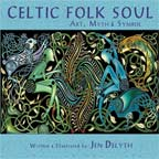 Celtic Folk-Soul Book by Jen Delyth